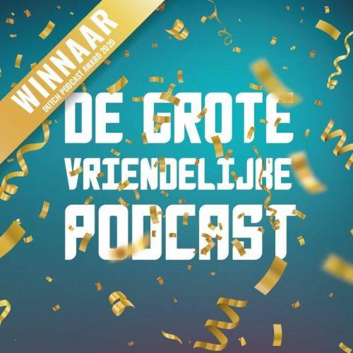 Grote Vriendelijke Podcast Award